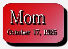 Ramblings...Essays and Such...: Mom