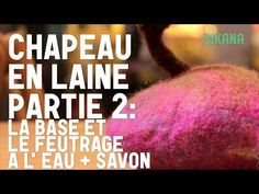 Chapeau En Laine - Partie 2 - La Base Et Le Feutrage à L'eau | Faire un chapeau en feutre - YouTube Felt Art, Hat, Inspiration, Wool Hats, Felt Hat, Wool Felting, Needle Felting, Hat Patterns, Soap