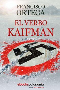Anibal libros para todos: El verbo Kaifman -- Francisco Ortega