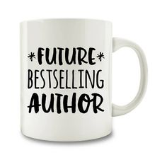 Future Bestselling Author Coffee Mug (m349) ($13) ❤ liked on Polyvore featuring home, kitchen & dining, drinkware, drink & barware, home & living, mugs, silver, white cup, dishwasher safe cups and dishwasher safe coffee mugs