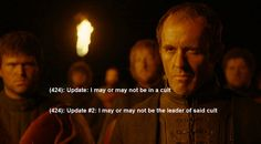 Stannis coming to a realization. Lol.