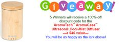 "You will want to enter our ""May/June Giveaway"" May 25 to June 5  to win one of 5 each 100%-off discount codes to claim AromaTech™ AromaCasa™ Diffuser, and get $50 Amazon® gift cards for the winner who has the most entries."