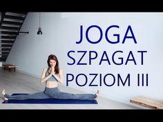 Jak Zrobić SZPAGAT dla Początkujących - Joga Rozciągająca - YouTube Cardio, Train, Yoga, Workout, How To Plan, Health, Exercises, Sports, Youtube