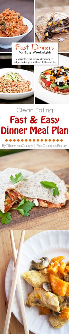 If your life is busy and you feel like you don't have time to cook healthy dinners, then this is the meal plan for you! Seven easy dinner ideas with a downloadable shopping list!
