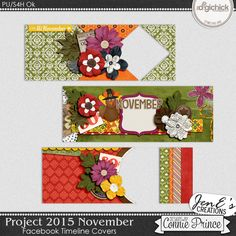 Project 2015 November - Facebook Timeline Covers by JenE, created using Project 2015 November by Connie Prince. Includes 3 Facebook Timeline Cover images, these are only suitable for web use not print.