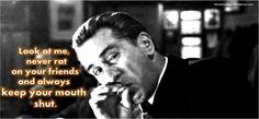 Goodfellas Movie  quotes | Goodfellas Quotes http://www.vebidoo.de/jimmy+conway