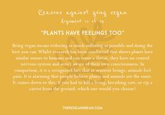 'Arguments Against Veganism' is a series of 14 common arguments given by meat-eaters, with their simple, research-backed counter-arguments. Plants Have Feelings, Veganism, Going Vegan, Counter, Meat, Simple