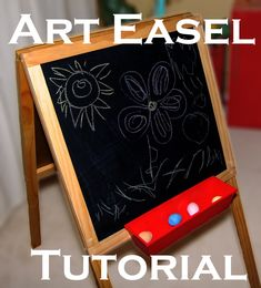 Here is the tutorial that I promised you all for the art easel.  I'm sorry that I didn't take pictures while I was making it, but I'm goin...