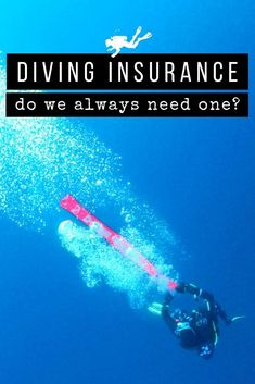 Due to the risky nature of scuba diving, looking for diving insurance is more than recommendanded. But is specialised insurance necessary? #scubadiving #scuba #diver #insurance Ask For Help, Scuba Diving, First World, Underwater, Travel Inspiration, Adventure, Nature, Blog, Community