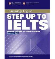 Step up to IELTS Teacher's book is a short preparation course for students at an intermediate to upper intermediate level. It offers essential skills and language practice for both the academic and general training modules of the IELTS exam by introducing IELTS type tasks with short practice activities, and familiarizing students with every part of the test with regular practice sections. This course covers essential exam skills and language for IELTS in approximately sixty hours' teaching…