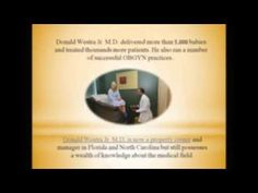 Donald Westra Jr. M.D. - Successful OBGYN practices