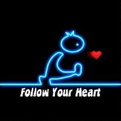 Follow Your Heart  #Fun #lol