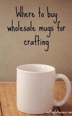 Spotlight: Where to Buy Wholesale Coffee Mugs Supplier Spotlight: Where to Buy Wholesale Coffee Mugs for Crafting - by cuttingforbusines.Supplier Spotlight: Where to Buy Wholesale Coffee Mugs for Crafting - by cuttingforbusines. Vinyl Crafts, Vinyl Projects, Craft Projects, Craft Ideas, Project Ideas, Diy Ideas, Wholesale Coffee Mugs, Bulk Coffee Mugs, Coffee Mug Crafts