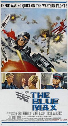 """""""The Blue Max"""" directed by John Guillermin. George Peppard as a First World War German air ace. Ursula Andress and James Mason co-star. Old Movie Posters, Classic Movie Posters, Cinema Posters, Movie Poster Art, Classic Movies, Old Movies, Vintage Movies, Movies 2019, War Film"""