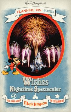 Walt Disney World Planning Pins: Wishes come true as the voices of beloved Disney characters narrate this spectacular fireworks show.