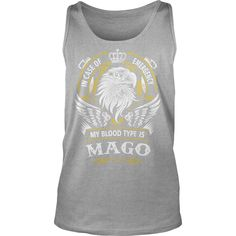 MAGO In case of emergency my blood type is MAGO -MAGO T Shirt MAGO Hoodie MAGO Family MAGO Tee MAGO Name MAGO lifestyle MAGO shirt MAGO names #gift #ideas #Popular #Everything #Videos #Shop #Animals #pets #Architecture #Art #Cars #motorcycles #Celebrities #DIY #crafts #Design #Education #Entertainment #Food #drink #Gardening #Geek #Hair #beauty #Health #fitness #History #Holidays #events #Home decor #Humor #Illustrations #posters #Kids #parenting #Men #Outdoors #Photography #Products #Quotes…