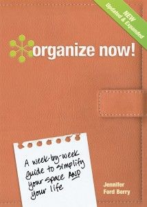 Organize Now! a week-by-week guide
