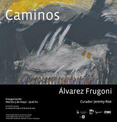 Agendarte boletin digital: Mañana inaugura ÁLVAREZ FRUGONI en el Museo Nacion...