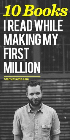 10 Books I Read While Making My First Million - Coming from a guy who's read a LOT of books. Check this out!