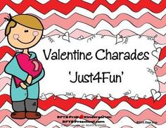 Valentine Charades (Just4Fun) from RFTS PreK-Kindergarten on TeachersNotebook.com -  - Valentine Charade 10 Pages Who doesn't like a fun game of charades? Gather the children and have some fun acting out the charade cards. Valentine Charades comes with 24 charades cards. It's the perf