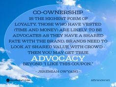 """""""Co-ownership is the highest form of loyalty"""""""
