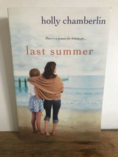 Last Summer by Holly Chamberlin (2012, Trade Paperback)
