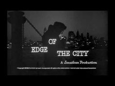 Saul Bass title sequence - Edge of the City 1957) - YouTube