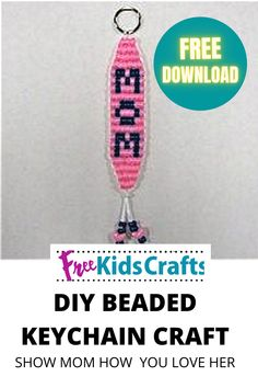 Hang around with Mom with this Mother's Day Beaded Key Chain designed by the FreeKidsCrafts Team. It will keep her keys organized and remind her how much you think of her. #fkc #freekidscrafts #crafts #kids #free #children #crafting #diy #family #homeschool #unschool #parents #mothersday #beads #ponybeads #keychain #gift