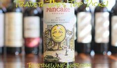 Trader Joe's best wine buys. Pancake Cellars Big Day White – A Big Talker