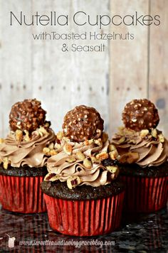 Melt in your mouth goodness! Nutella Cupcakes with Toasted Hazelnuts, Sea Salt, AND topped with a Ferrero Rocher!!!