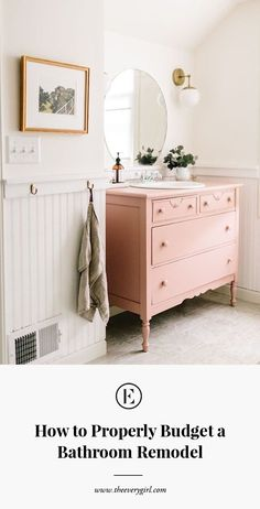 how to properly budget a bathroom remodel #budget #bathroomremodel #theeverygirl