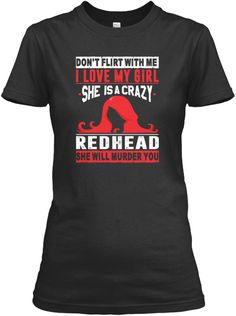 Don't Flirt With Me, My Girl Is Crazy  Black Women's T-Shirt Front