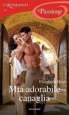 Leggo Rosa: MIA ADORABILE CANAGLIA di Elizabeth Hoyt Del Conte, Classic Library, Ebooks Online, Kindle, Fiction, Pdf, Oakley, Iphone 11, Amazon