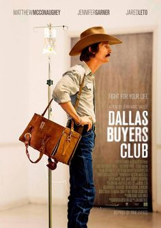 Dallas Buyers Club - A Texas cowboy's life is overturned when he is diagnosed with HIV. Ostracized by his friends, he goes out in search of alternative medicine and joins a group of outcasts and forms a very successful buyer's club.