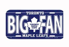 "Toronto Maple Leafs ""Big Fan"" License Plate Toronto Maple Leafs Logo, Canada Eh, Hockey Teams, Nhl, Cross Stitch, Cricut, Plate, Leaves, Projects"
