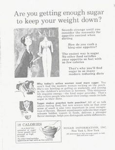 decades-old advertisements designed to promote the wholesome goodness of sugar and its usefulness as a diet aid