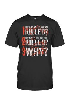 How many walkers have you killed ? | TeeChip