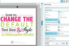 'Changing' the Default Font Size and Style in Silhouette Studio