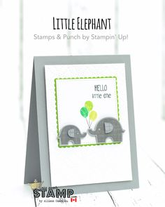 nice people STAMP! - Stampin' Up! Canada: Little Elephant Card