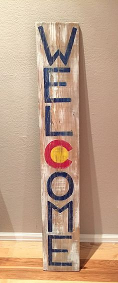 Hey, I found this really awesome Etsy listing at https://www.etsy.com/listing/286197029/rustic-colorado-welcome