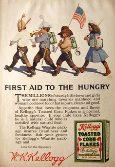 1915 Kelloggs Corn Flakes Ad ~ First Aid to the Hungry