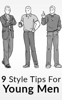 How To Dress Sharp   9 Style Tips For Young Men   Clothing & Fashion Advice