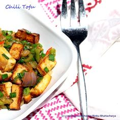 A spicy and Indo Chinese take on tofu that is tasty and good for you.