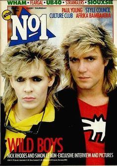 "Nick Rhodes and Simon Le Bon - No1 Magazine 1984..two beautifully coiffed men too gorgeous not to share."".you're welcome"