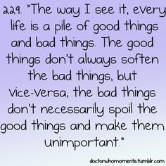 Every life is a pile of good thing and bad things