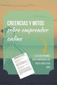 Creencias y mitos sobre emprender online http://mamamujerhumana.squarespace.com/new-blog/cuestiones-de-dinero/mitos-sobreemprenderonline