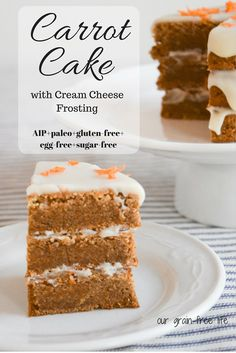 The Perfect AIP Carrot Cake (grain-free, egg-free, dairy-free)