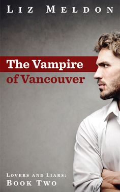 The Vampire of Vancouver release day & Rafflecopter​  #entertowin