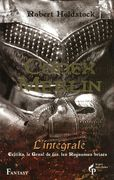 Codex Merlin - Intégrale - Robert HOLDSTOCK