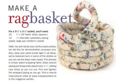 making a coil rag basket.. they come out great i did one years ago.. been looking for instructions forever  lol now i have it yahoo